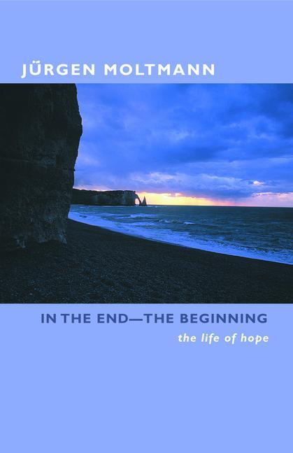 In the End-The Beginning: The Life of Hope als Taschenbuch