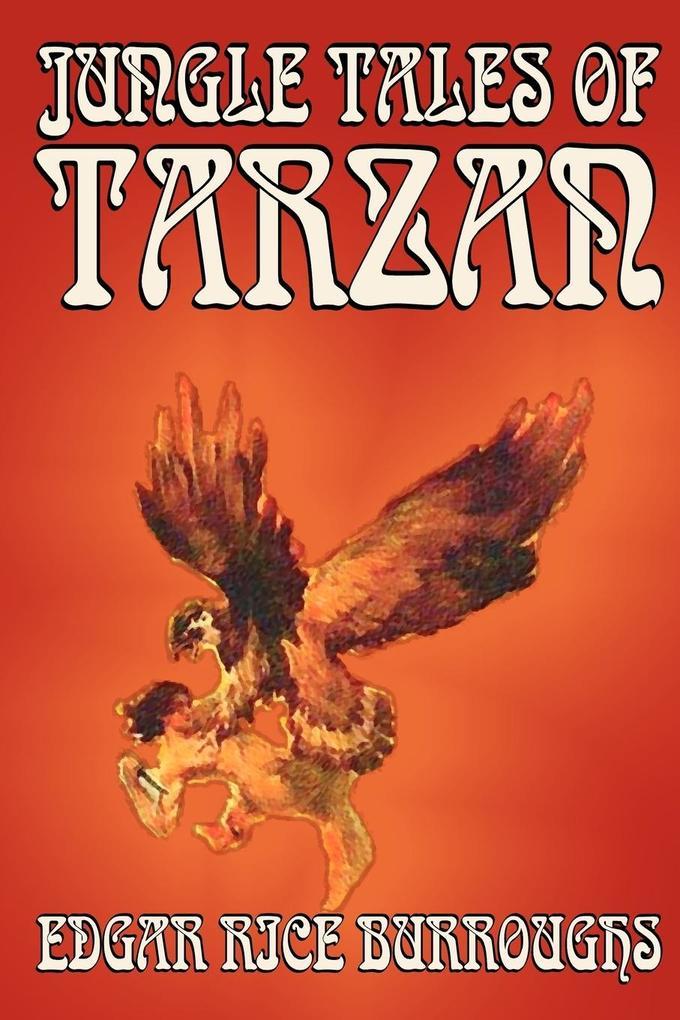 Jungle Tales of Tarzan by Edgar Rice Burroughs, Fiction, Literary, Action & Adventure als Taschenbuch