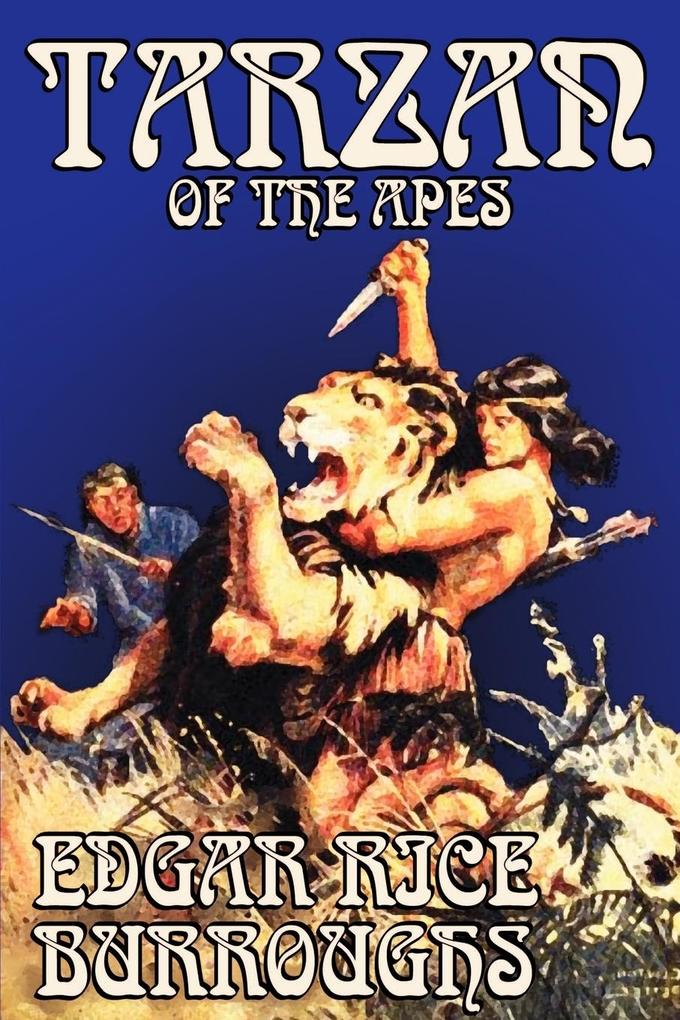 Tarzan of the Apes by Edgar Rice Burroughs, Fiction, Classics, Action & Adventure als Taschenbuch