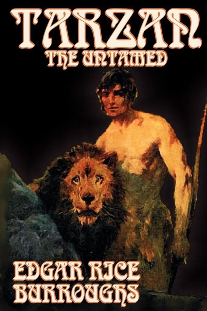 Tarzan the Untamed by Edgar Rice Burroughs, Fiction, Literary, Action & Adventure als Taschenbuch