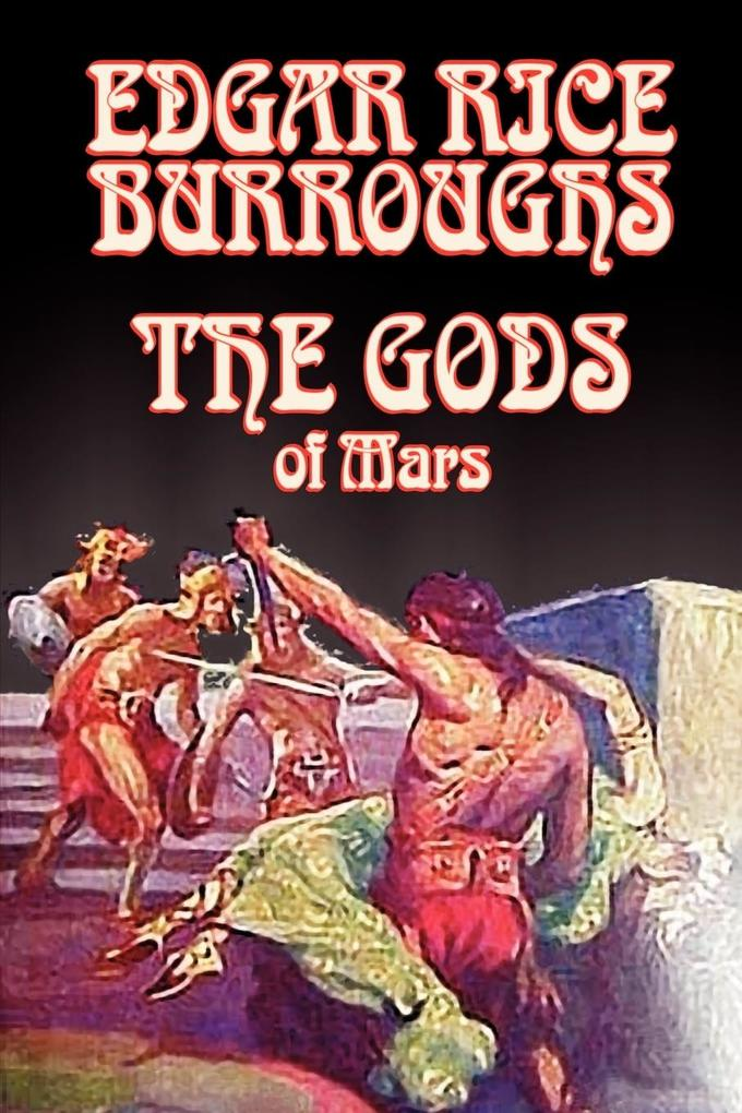 The Gods of Mars by Edgar Rice Burroughs, Science Fiction, Adventure als Taschenbuch