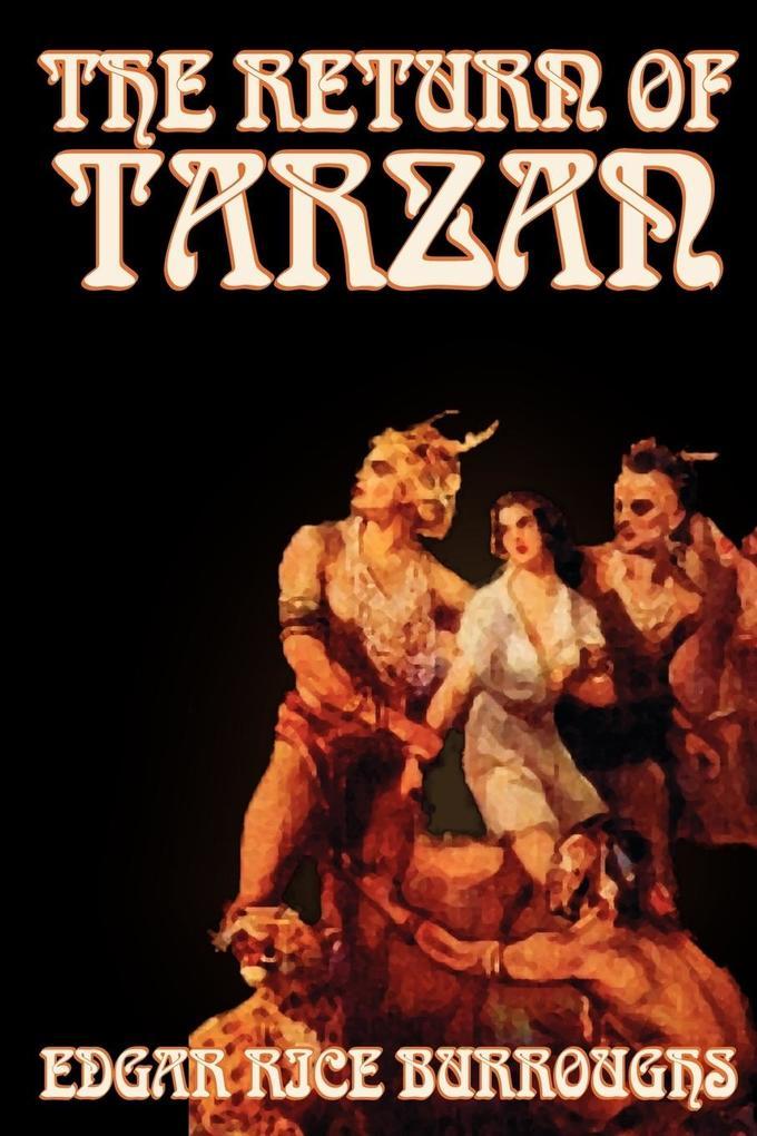 The Return of Tarzan by Edgar Rice Burroughs, Fiction, Literary, Action & Adventure als Taschenbuch