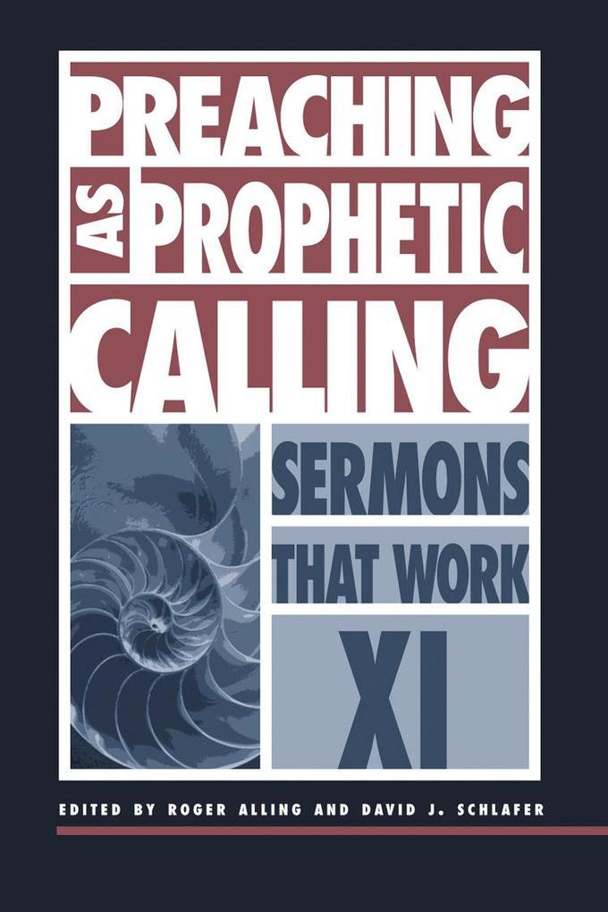 Preaching as Prophetic Calling als Taschenbuch