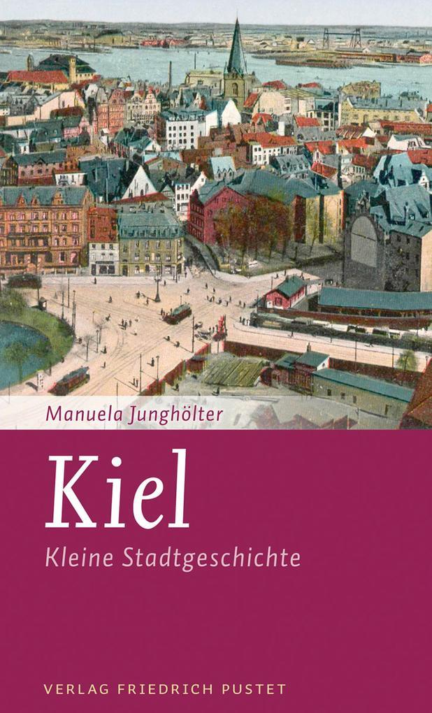 Kiel als eBook Download von Manuela Junghölter