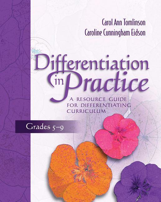 Differentiation in Practice, Grades 5-9: A Resource Guide for Differentiating Curriculum als Taschenbuch