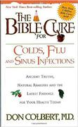 The Bible Cure for Colds, Flu and Sinus Infections