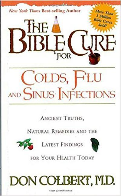 The Bible Cure for Colds, Flu and Sinus Infections als Taschenbuch