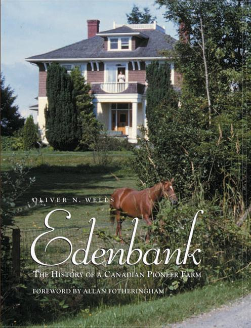 Edenbank: The History of a Canadian Pioneer Farm als Buch