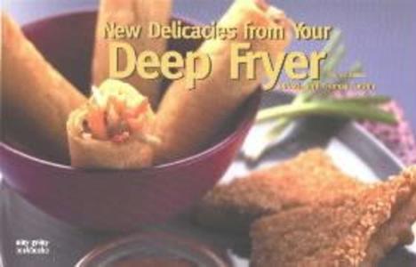 New Delicacies from Your Deep Fryer als Taschenbuch