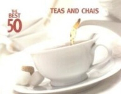 The Best 50 Teas and Chais als Taschenbuch