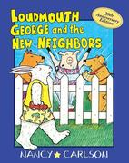 Loudmouth George and the New Neighbors, 2nd Edition