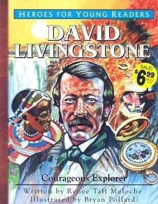 David Livingstone: Courageous Explorer als Buch