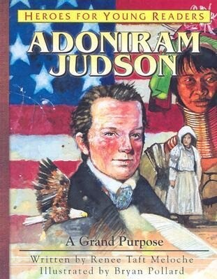Adoniram Judson: A Grand Purpose als Buch