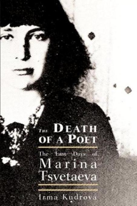 Death of a Poet: The Last Days of Marina Tsvetaeva als Buch