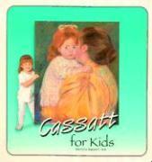 Cassatt for Kids als Buch