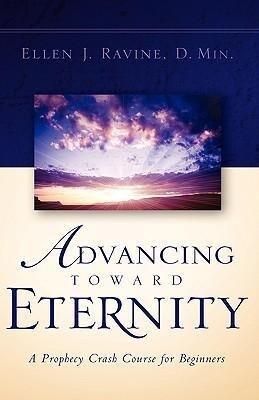 Advancing Toward Eternity als Taschenbuch