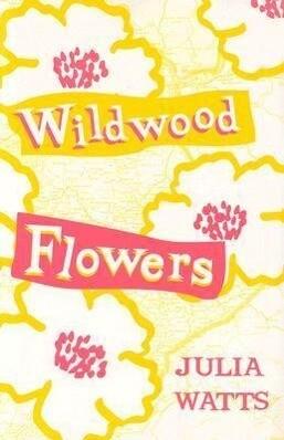 Wildwood Flowers als Taschenbuch
