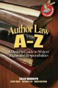 Author Law A to Z: A Desktop Guide to Writer's Rights and Responsibilities als Taschenbuch