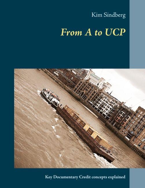 From A to UCP als Buch von Kim Sindberg