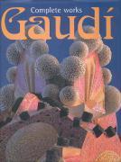 Gaudí. Complete works als Taschenbuch