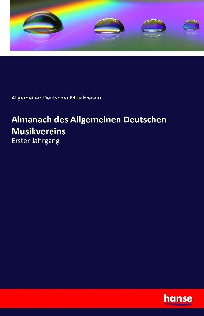 Almanach des Allgemeinen Deutschen Musikvereins...