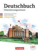 Deutschbuch Gymnasium 5.-10. Schuljahr - Östliche Bundesländer und Berlin - Orientierungswissen