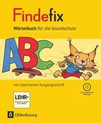 Findefix Wörterbuch in lateinischer Ausgangsschrift mit CD-ROM