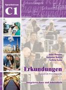 Erkundungen Deutsch als Fremdsprache C1: Integriertes Kurs- und Arbeitsbuch