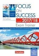 Focus on Success B1-C1: 11.-13. Jahrgangsstufe - Erweiterte Ausgabe - Exam Trainer - Ausgabe 2017/2018