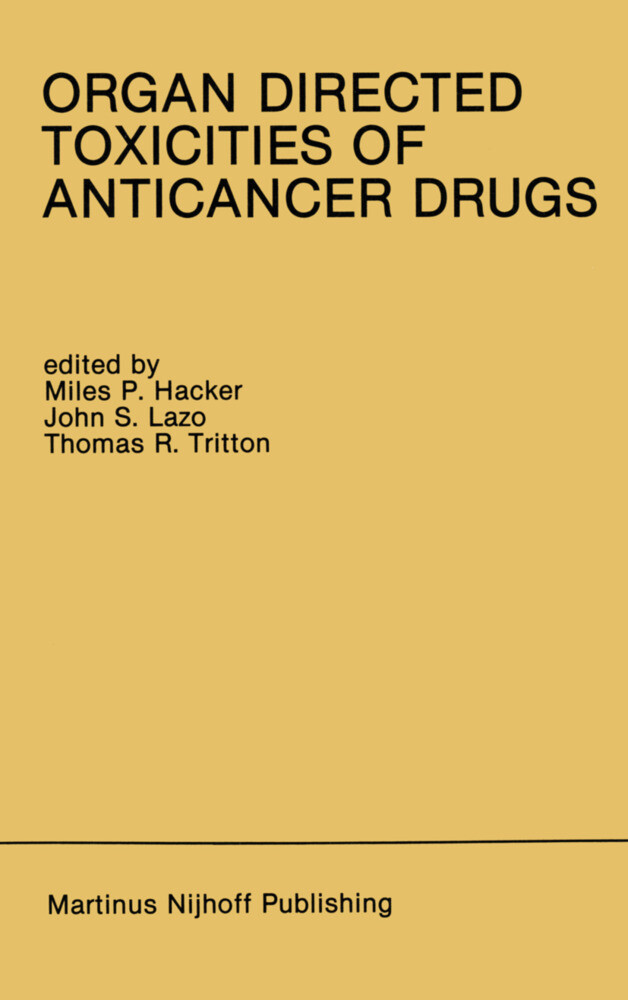 Organ Directed Toxicities of Anticancer Drugs als Buch