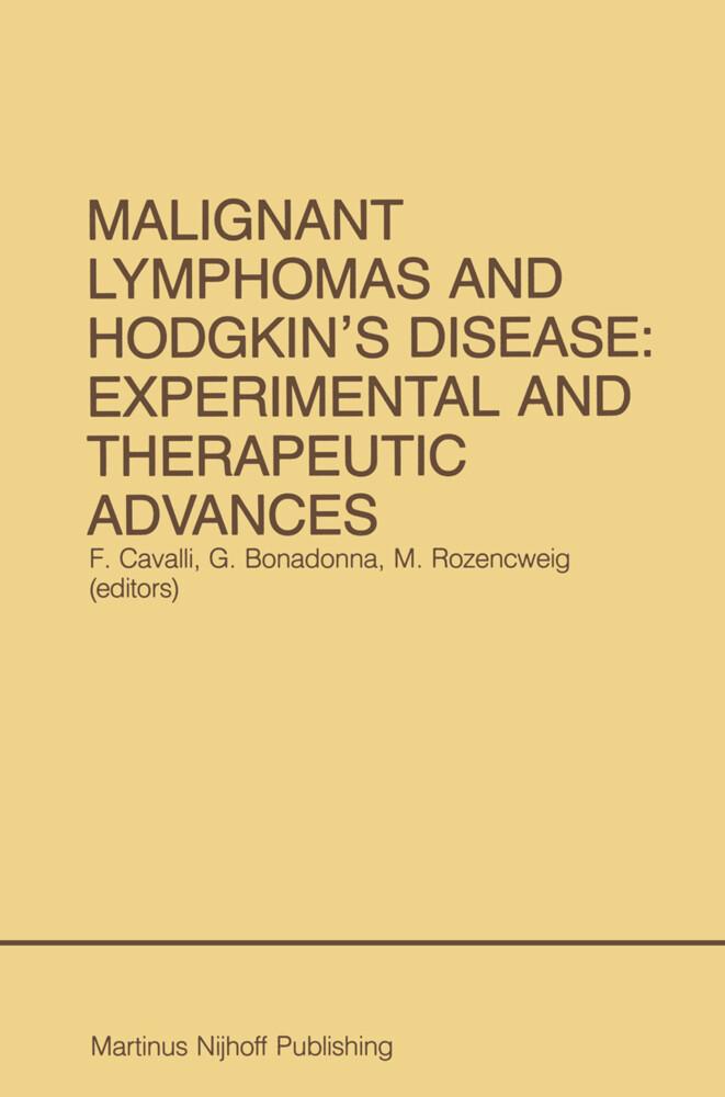 Malignant Lymphomas and Hodgkin's Disease: Experimental and Therapeutic Advances als Buch