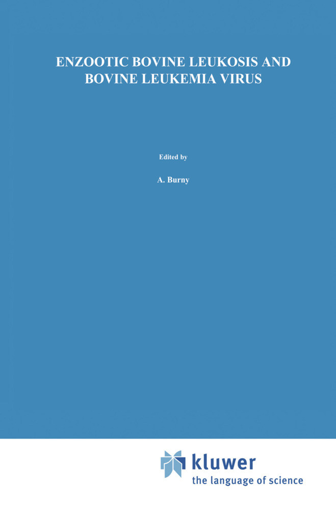 Enzootic Bovine Leukosis and Bovine Leukemia Virus als Buch
