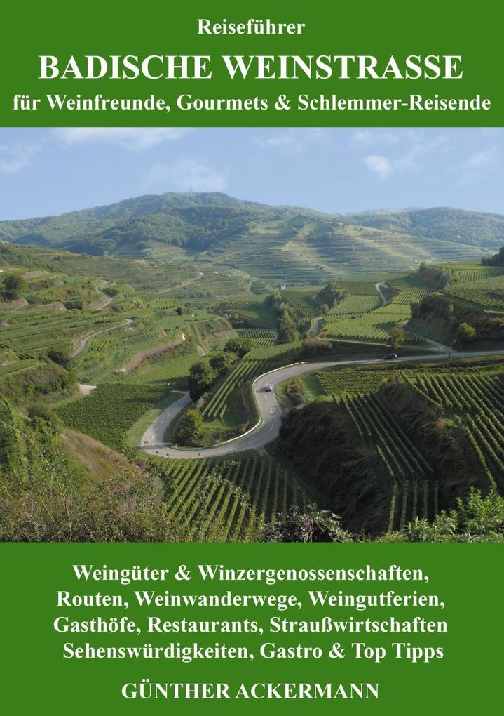 Badische Weinstraße als eBook Download von Günt...