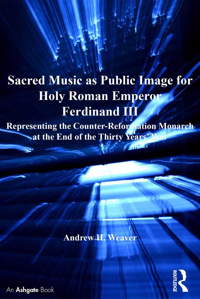 Sacred Music as Public Image for Holy Roman Emp...