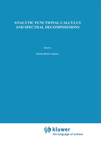 Analytic Functional Calculus and Spectral Decompositions als Buch