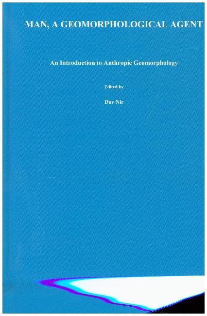 Man, a Geomorphological Agent als Buch