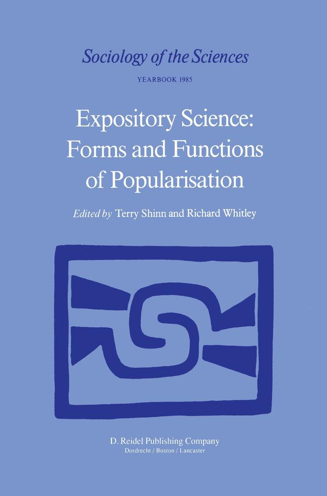 Expository Science: Forms and Functions of Popularisation als Buch