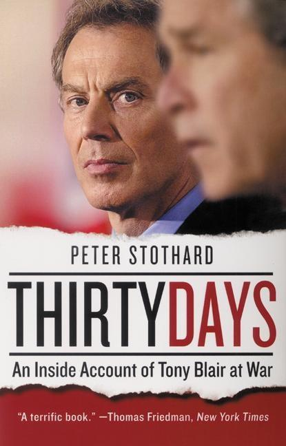Thirty Days: An Inside Account of Tony Blair at War als Taschenbuch