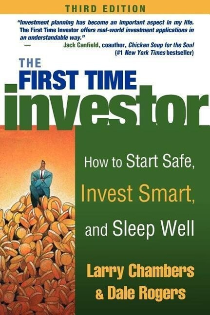The First Time Investor: How to Start Safe, Invest Smart, and Sleep Well als Taschenbuch