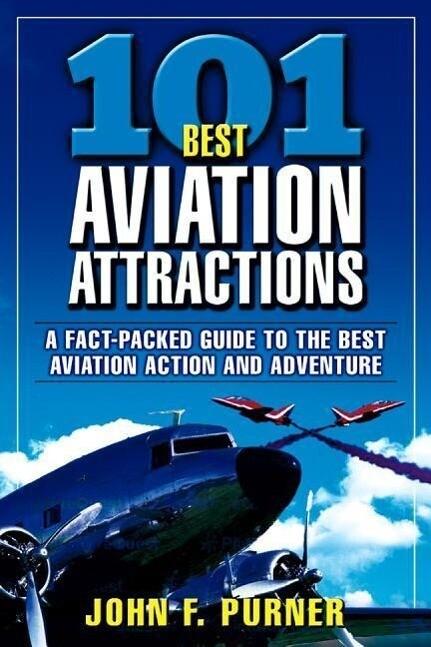 101 Best Aviation Attractions als Taschenbuch