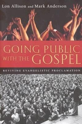 Going Public with the Gospel: Exploring the Unity & Diversity of Scripture als Taschenbuch