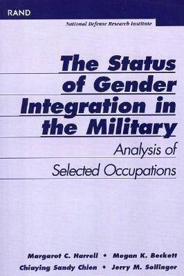 Status of Gender Integration in the Military: Analysis of Selected Occupations als Taschenbuch