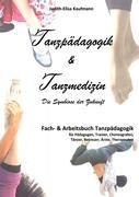 Tanzpädagogik & Tanzmedizin