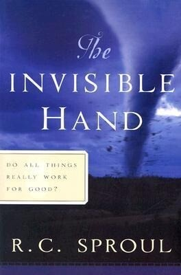 The Invisible Hand: Do All Things Really Work for Good? als Taschenbuch