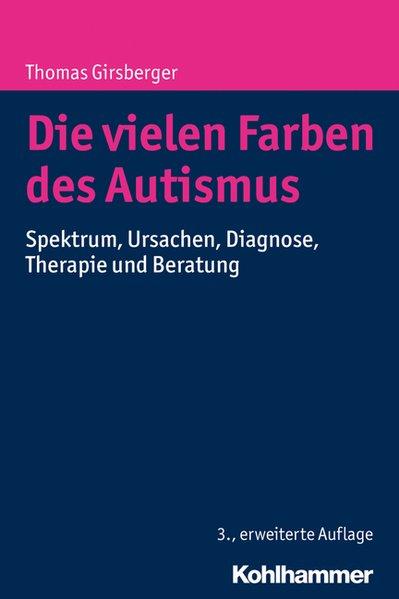 Die vielen Farben des Autismus als Buch