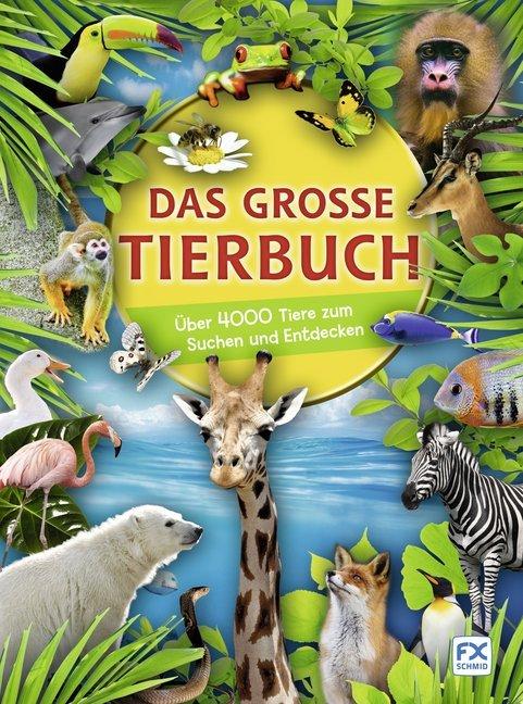 Das große Tierbuch als Buch (gebunden)