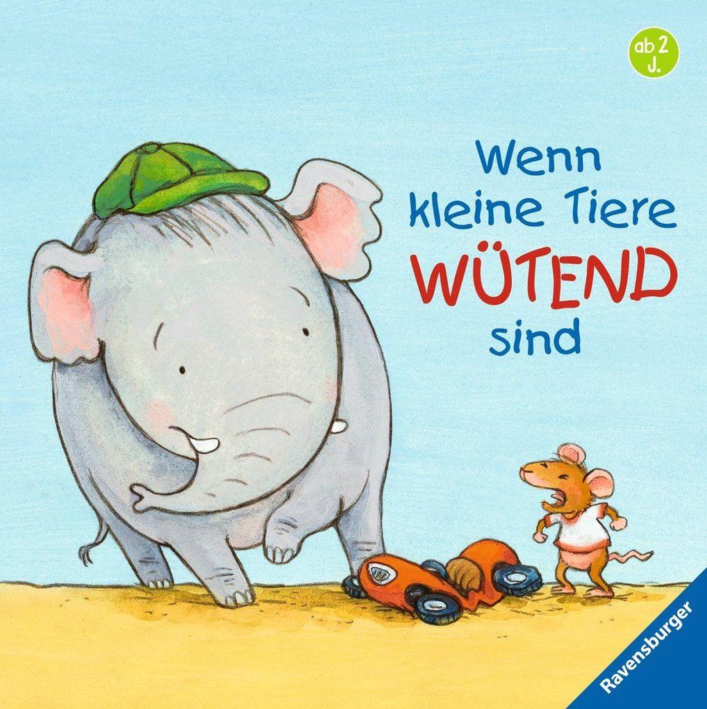 Wenn kleine Tiere wütend sind als Buch