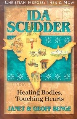 Ida Scudder: Healing Bodies, Touching Hearts als Taschenbuch