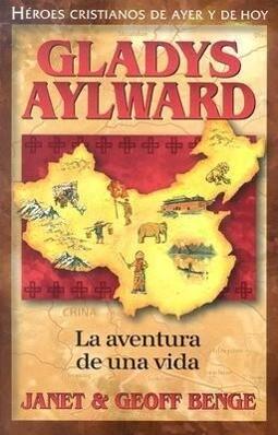 Gladys Aylward: La Aventura de Unavida als Taschenbuch