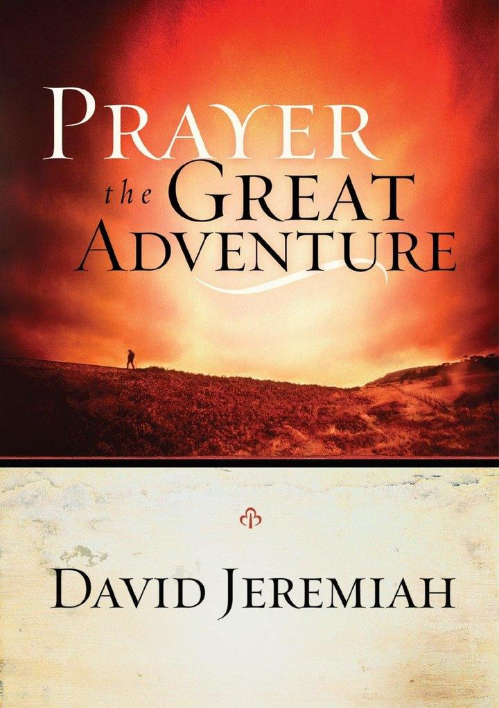 Prayer, the Great Adventure als Taschenbuch